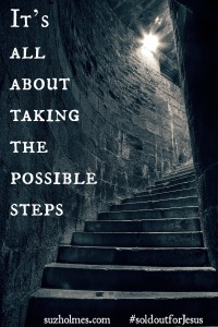 Its all about taking the possible steps
